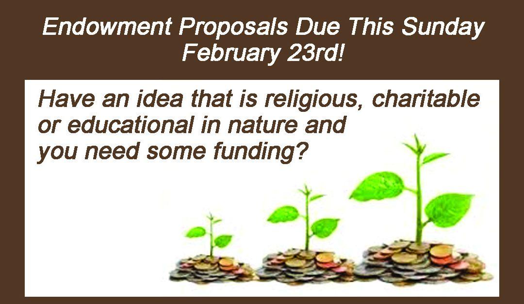 Endowment Proposals