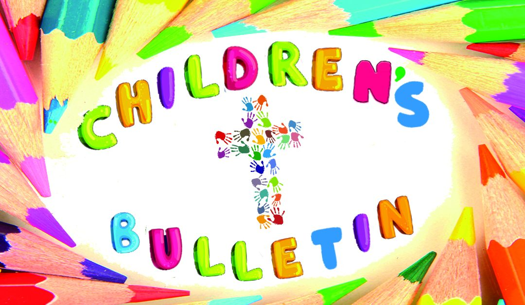 Children's Bulletin – Mar 29
