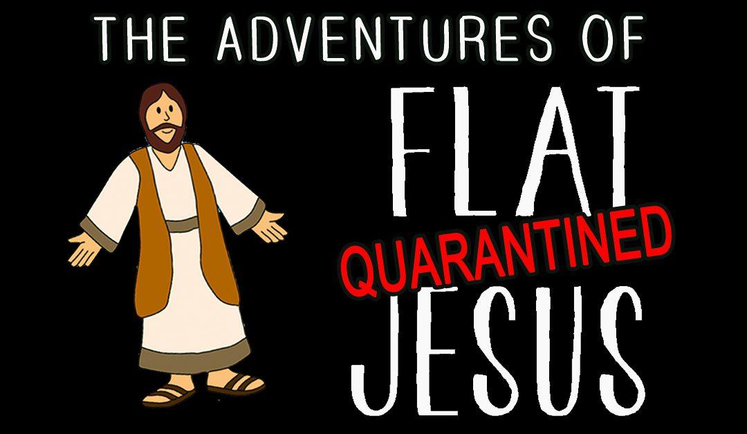 Flat Jesus Adventures