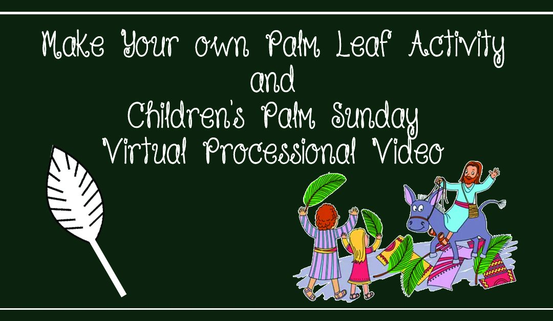 Palm Processional Activity & Video