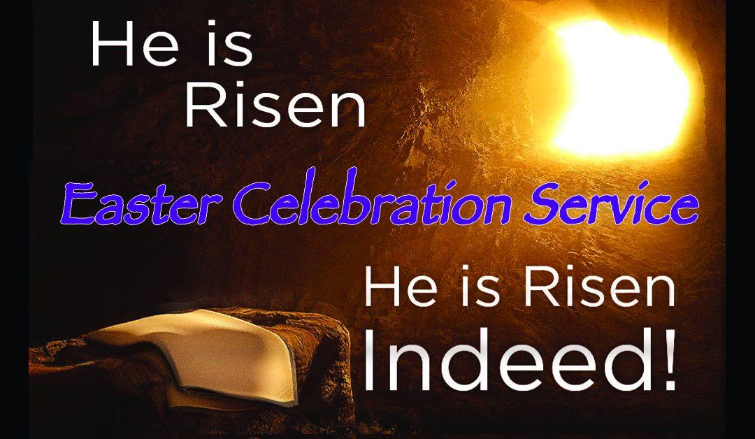 Easter Morning Celebration!