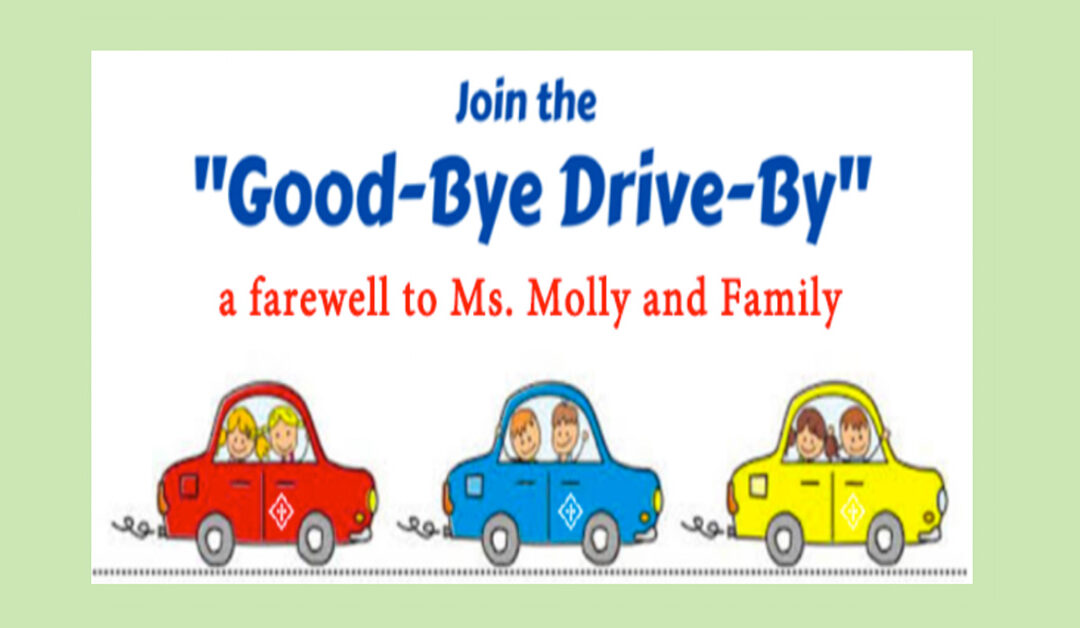 Ms. Molly's Good-Bye Drive By