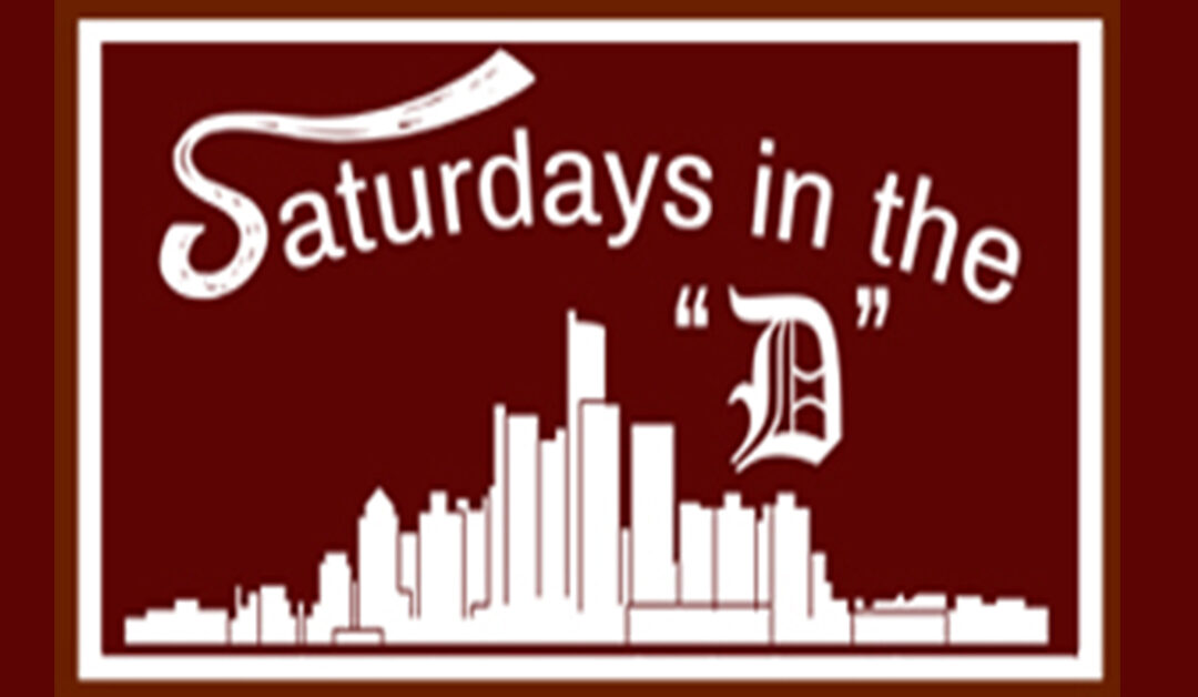 Saturday in the D – May 8th