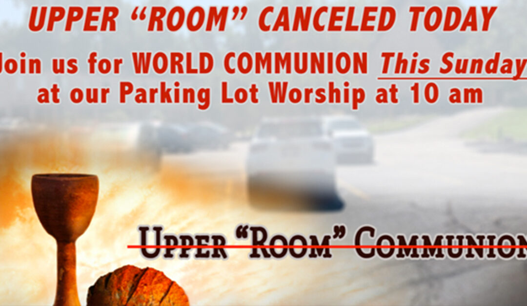 Canceled – Upper Room Communion Today
