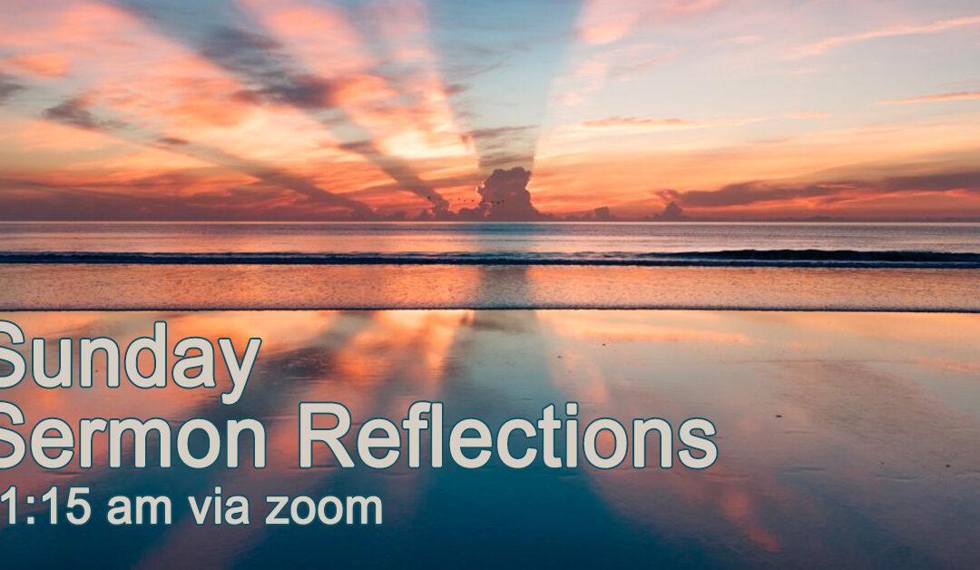 Canceled – Sunday Sermon Reflections