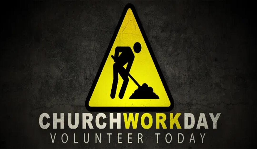 Church Volunteer Work Day – Oct 24
