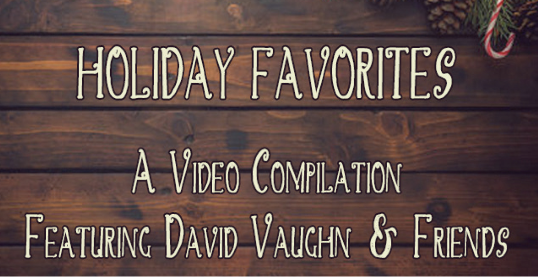 Holiday Favorites – David Vaughn & Friends