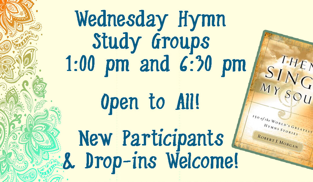 Wednesday Hymn Study Groups