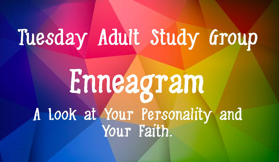 Tuesday Adult Study – Enneagram