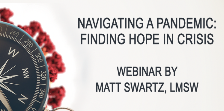 Webinar Recording- Navigating A Pandemic