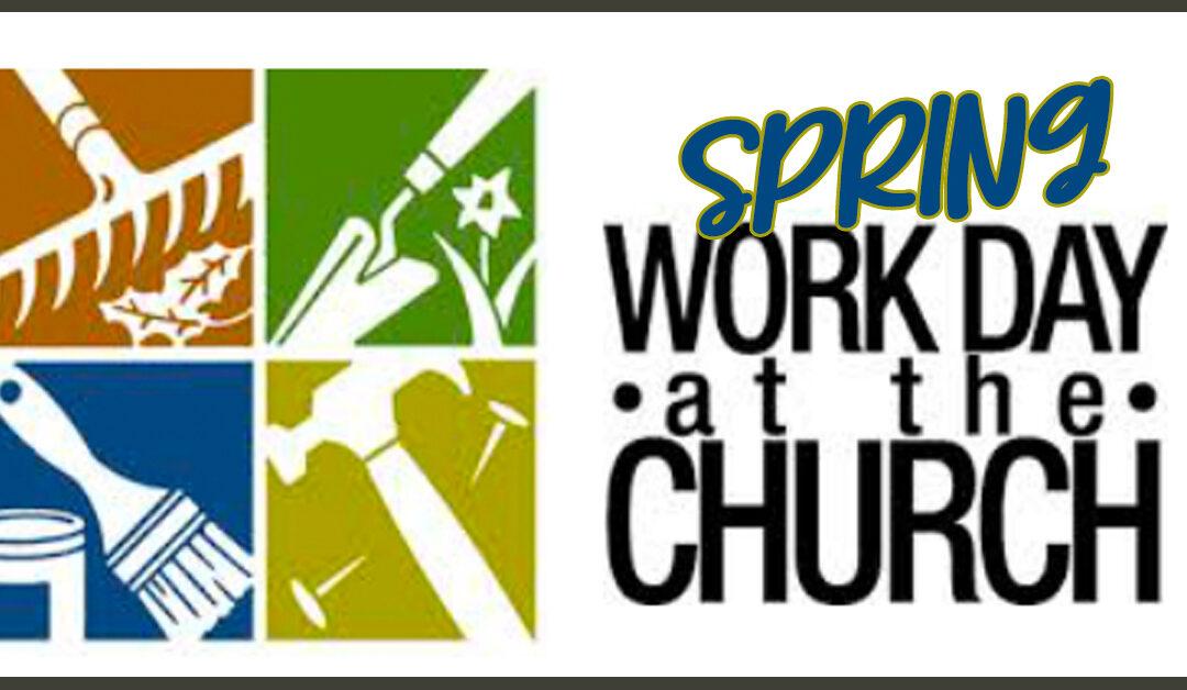 Spring Work Days @ Church