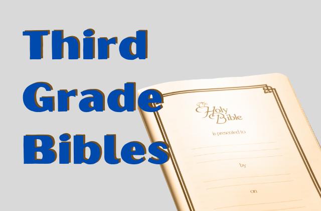 Third Grade Bibles